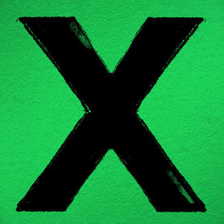 x (Deluxe Edition) - Ed Sheeran Released June 20, 2014 2014 Asylum Records UK